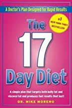 The 17 Day Diet: A Doctor's Plan Designed for Rapid Results 1st (First) Edition