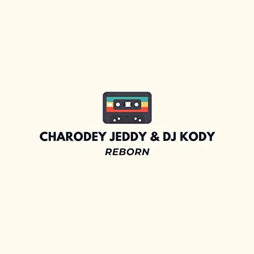 DJ Kody & Charodey Jeddy