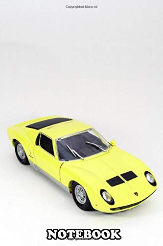 Notebook: Lamborghini Miura On White Isolated Background , Journal for Writing, College Ruled Size 6