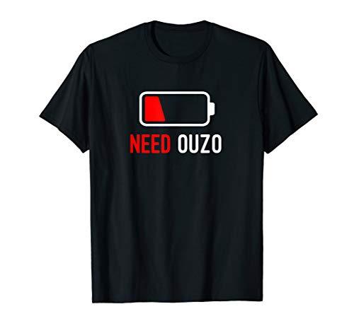 Need Ouzo Griechenland Schnaps T-Shirt
