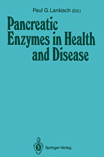 Pancreatic Enzymes in Health and Disease