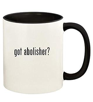 got abolisher? - 11oz Ceramic Colored Handle and Inside Coffee Mug Cup Black