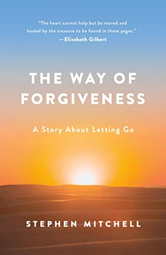 The Way of Forgiveness: A Story About Letting Go