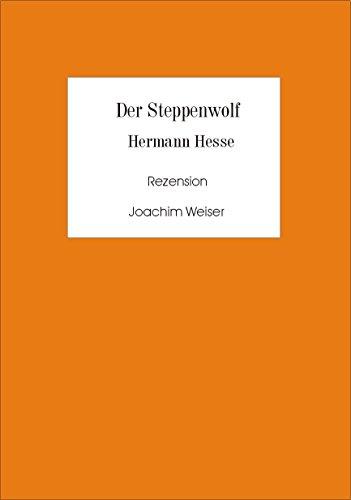 »Der Steppenwolf«von Hermann Hesse Rezension