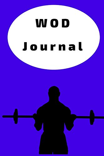 WOD Journal: Crossfit Workout Journal  - WOD Logbook - Exercise Planner - Cross Training Tracking Di