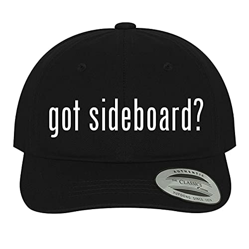 got Sideboard? - Soft Black Dad Hat Baseball Cap, One Size