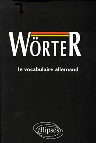 Wörter : Médiascopie du vocabulaire allemand
