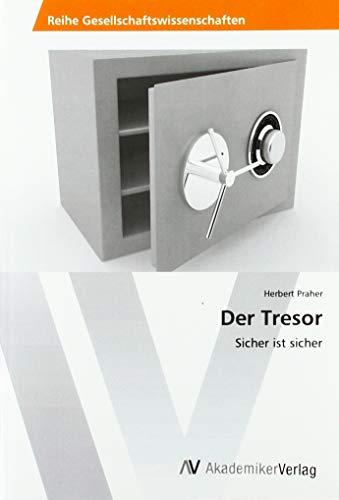 Praher, H: Tresor