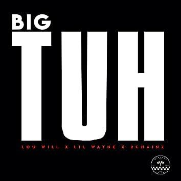 Big Tuh