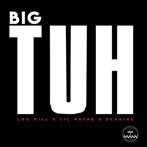 LOU WILL feat. Lil Wayne & 2 Chainz