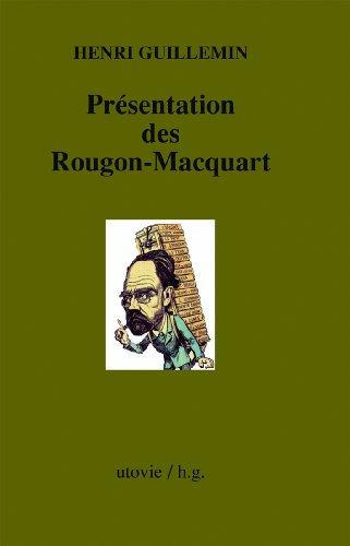Présentation des Rougon-Macquart