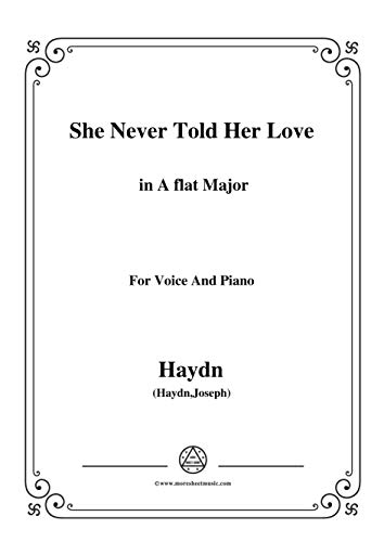 Haydn-She Never Told Her Love in A flat Major, for Voice and Piano (Alsatian Edition)