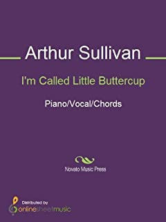 I'm Called Little Buttercup