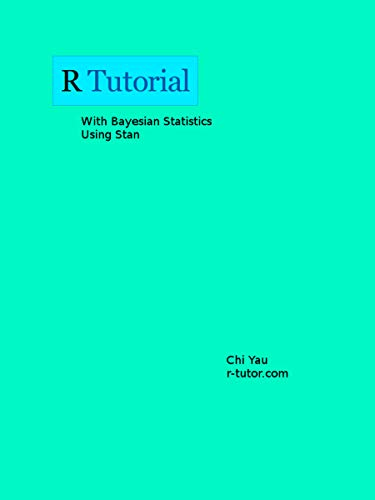 R Tutorial With Bayesian Statistics Using Stan (English Edition)