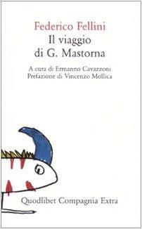 Il viaggio di G. Mastorna