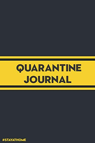 Quarantine Journal: Gratitude and Self-Care Journal to Cultivate a Growth Mindset