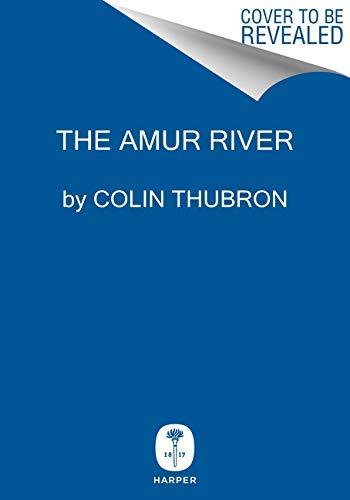 The Amur River (English Edition)