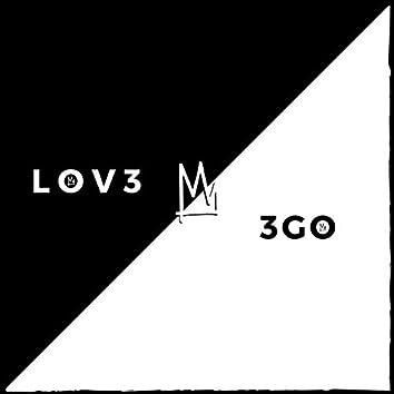 LOV3 & 3GO