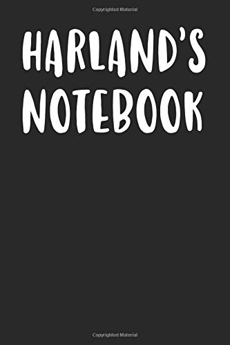 Harland's Notebook: A First Name Birthday Journal