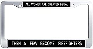 Toanovelty Women Firefighters Inspirational Quote Metal Car tag Frame, Waterproof Stainless Steel Car Auto Tag Frame 6' x 12' in