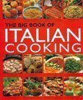 The Big Book of Italian Cooking 888927252X Book Cover
