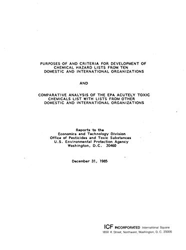 Purposes of and Criteria for Development of Chemical Hazard Lists from Ten Domestic and International Organizations and Comparative Analysis of the EPA ... List with Lists from Oth (English Edition)