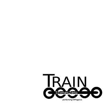 Train 2020: Performing In Progress