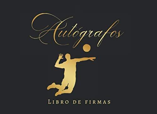 AUTÓGRAFOS: REÚNE EN UN SOLO CUADERNO TUS FIRMAS O FOTOS DE JUGADORES DE VOLEIVOL FAMOSOS   REGALO CREATIVO PARA AFICIONADOS AL VOLIBOL. (Spanish Edition)