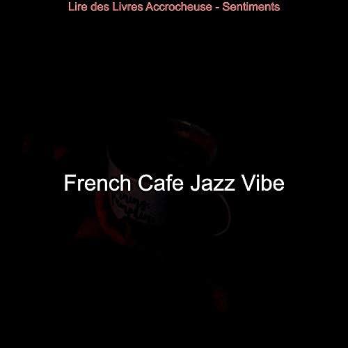 French Cafe Jazz Vibe