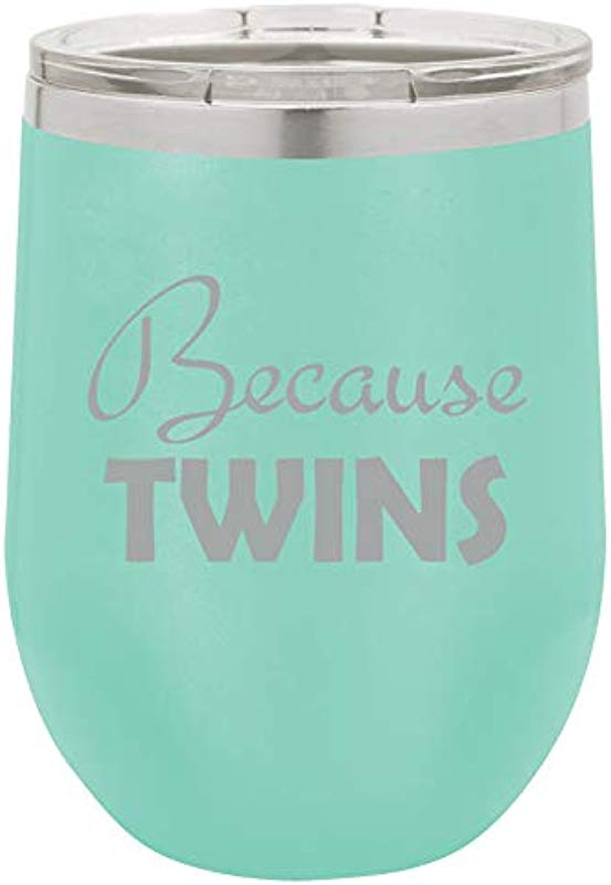 12 Oz Double Wall Vacuum Insulated Stainless Steel Stemless Wine Tumbler Glass Coffee Travel Mug With Lid Funny Parents Mom Dad Because Twins Teal