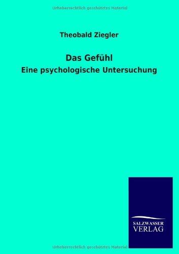 Das Gefühl: Eine psychologische Untersuchung