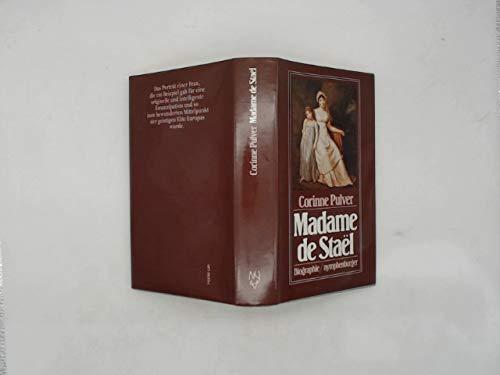 Madame de Stael. Die Biographie einer emanzipierten Frau