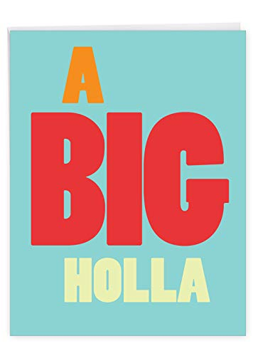 Big Holla - Funny Miss You Notecard with Envelope (Big 8.5 x 11 inch) - Big, Bold, Slang Thinking of You Greeting Card - Cute Stationery Gift J9692