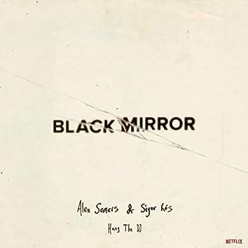 Black Mirror: Hang the DJ (Music from the Original TV Series)