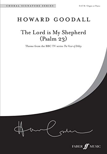 The Lord Is My Shepherd (Psalm 23): Satb, Choral Octavo: SATB Accompanied (FNCW) (Chroal Signature Series)