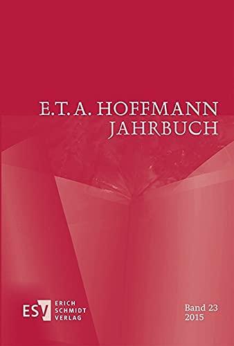 E.T.A. Hoffmann-Jahrbuch 2015