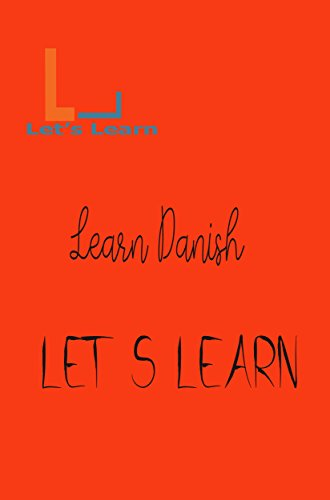Let's Learn- Learn Danish (English Edition)