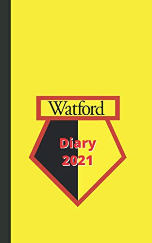 Watford Diary 2021: Football Club Planner