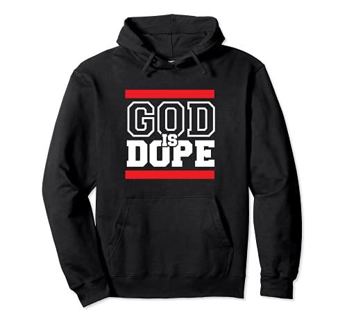 Dios es Dope - para Mujeres y Hombres- Escuela de Fe de la Bíblica Cristiana Sudadera con Capucha