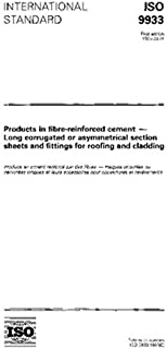 ISO 9933:1995, Products in fibre-reinforced cement -- Long corrugated or asymmetrical section sheets and fittings for roofing and cladding