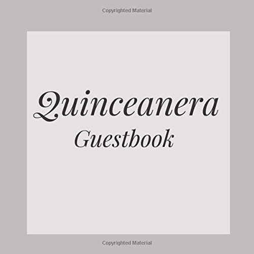 Quinceanera Guestbook: Grey Gray Black Happy Birthday Event Signing Celebration Guest Visitor Book w/ Photo Space Gift Log - Party Reception Advice ... for Special Sweet Memories - Unique Idea