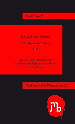 Das Gobelin-Zimmer (Kabinett der Phantasten)