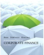 Fundamentals of Corporate Finance plus MyFinanceLab with Pearson eText Student Access Code Card Package (2nd Edition) (Prentice Hall Series in Finance