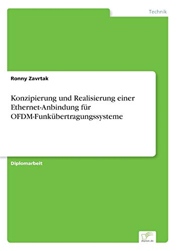 Konzipierung und Realisierung einer Ethernet-Anbindung für OFDM-Funkübertragungssysteme