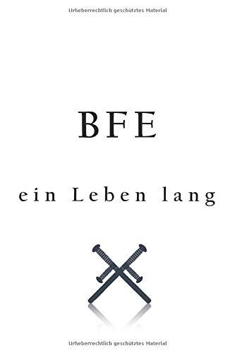 Notizbuch: Merkbuch mit 120 karierten Seiten BFE ein Leben lang