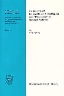 Die Problematik Des Begriffs Der Gerechtigkeit in Der Philosophie Von Friedrich Nietzsche: 96