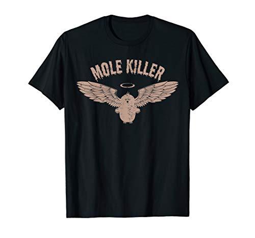 Mole Killer T-Shirt for Gardener