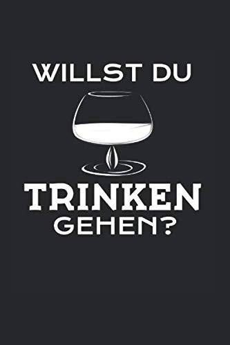 Cognac Trinken – Alkohol Saufen  Notizbuch: Saufen Bar Kneipe Mische Trinkhemd   Notizheft   Schreibheft   Tagebuch  