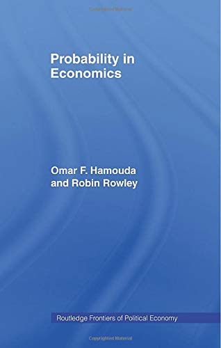 Probability in Economics (Routledge Frontiers of Political Economy)