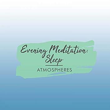 Evening Meditation: Sleep Atmospheres